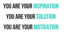 you are your inspiration